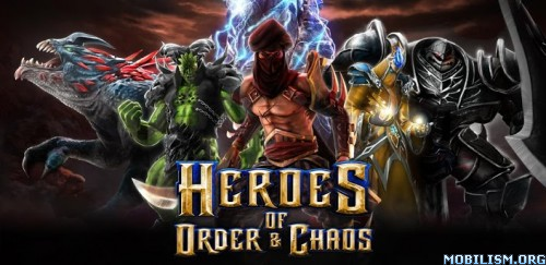 Heroes of Order & Chaos v3.0.1a [Mod] Apk