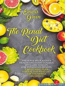 The Renal Diet Cookbook by Emma Green