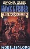 The God Killer (Book 3) by Simon R. Green