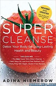 Super Cleanse Revised Edition by Adina Niemerow