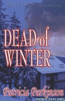 Romance • Dead of Winter by Patricia Parkinson (.ePUB)