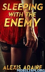 Download Sleeping With the Enemy by Alexis Adaire (.ePUB)
