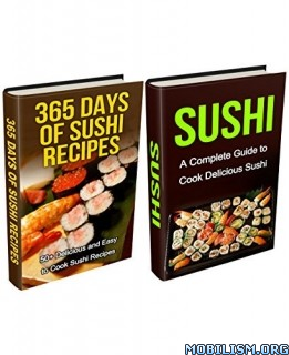 Sushi: Sushi Recipes Box Set (2 in 1) by Chef Barbera Thomas +