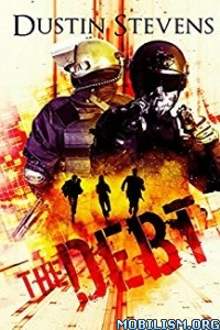 Download ebook The Debt by Dustin Stevens (.ePUB)