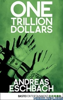 Download ebook One Trillion Dollars by Andreas Eschbach (.ePUB)