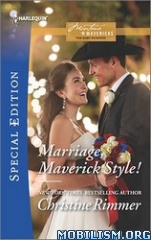 Download ebook Marriage, Maverick Style! by Christine Rimmer (.ePUB)