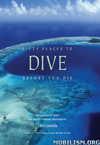 Download ebook Fifty Places to Dive Before You Die by Chris Santella(.ePUB)