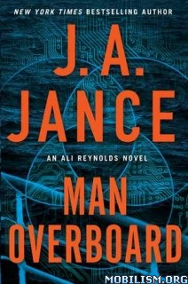 Download Man Overboard (Ali Reynolds #12) by J.A. Jance (.ePUB)