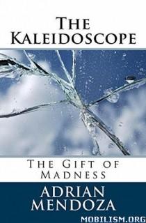 Download The Kaleidoscope by Adrian Mendoza (.ePUB)