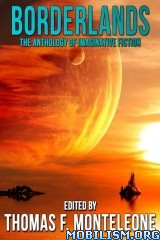 Download Borderlands Anthologies by Thomas F. Monteleone (.ePUB)+