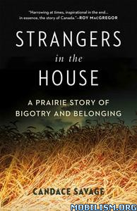 Strangers in the House by Candace Savage