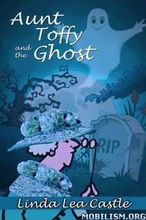 Download ebook Aunt Toffy & the Ghost by Linda Lea Castle (.ePUB)