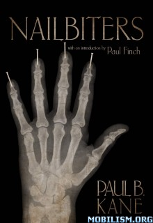 Download ebook Nailbiters by Paul Kane (.ePUB)