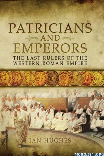 Download ebook Patricians & Emperors by Ian Hughes (ePUB)