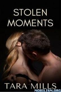 Download ebook Stolen Moments by Tara Mills (.ePUB) (.MOBI)