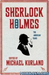 Download ebook 2 Sherlock Holmes Books by Michael Kurland, Editor (.ePUB)+