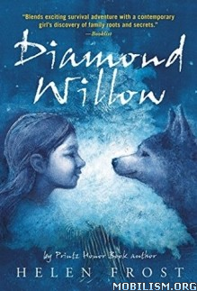 Download Diamond Willow by Helen Frost (.ePUB) (.MOBI)