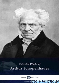 Download ebook Works of Arthur Schopenhauer by Delphi Classics (.ePUB)