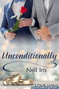Download Unconditionally by Nell Iris (.ePUB)