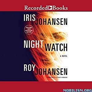 Download ebook Night Watch by Iris Johansen, Roy Johansen (.MP3)