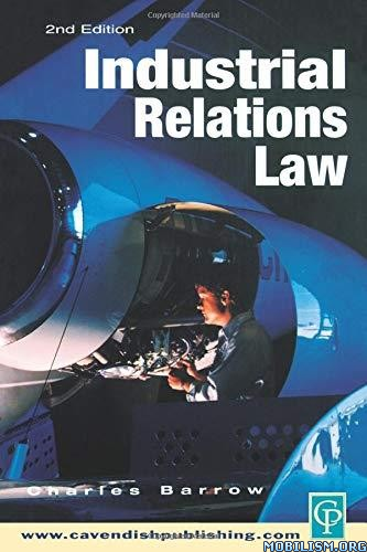 Industrial Relations Law, 2nd Edition By Barrow, Charles Barrow