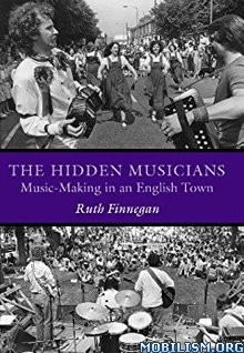 Download ebook The Hidden Musicians by Ruth Finnegan (.ePUB)
