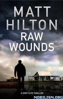 Download ebook Raw Wounds by Matt Hilton (.ePUB)(.MOBI)