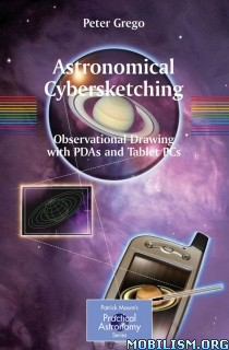 Download ebook Astronomical Cybersketching by Peter Grego (.PDF)