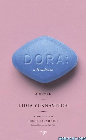 Download Dora: A Headcase by Lidia Yuknavitch (.ePUB)