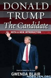 Donald Trump: The Candidate by Gwenda Blair
