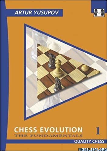 Chess Evolution 1: The Fundamentals by Artur Yusupov
