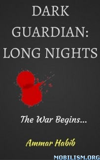 Download ebook Dark Guardian series by Ammar Habib (.ePUB) (.MOBI)