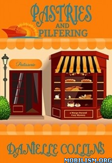 Download Pastries & Pilfering by Danielle Collins (.ePUB)