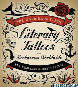 Download The Word Made Flesh by Eva Talmadge, Justin Taylor (.ePUB)