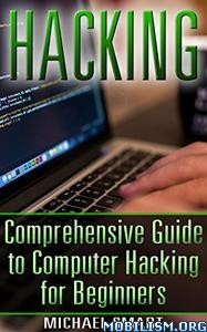 Download ebook Hacking by Michael Smart (.PDF)