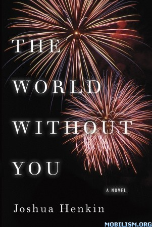 Fiction • The World Without You by Joshua Henkin (.ePUB)