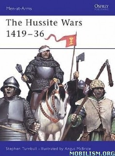 Download The Hussite Wars 1419-36 by Stephen Turnbull (.PDF)