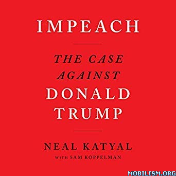 Impeach by Neal Katyal, Sam Koppelman