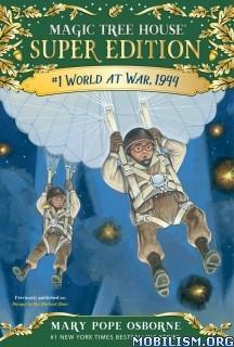 Download World at War, 1944 by Mary Pope Osborne (.ePUB)
