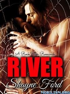 Download ebook River by Shayne Ford (.ePUB)