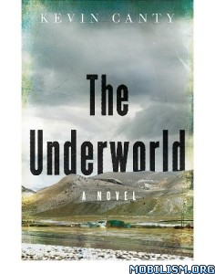 Download The Underworld by Kevin Canty (.ePUB)(.MOBI)