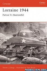 Download ebook Lorraine 1944 by Steven J. Zaloga (.ePUB)