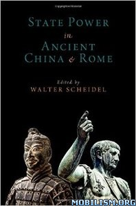 State Power in Ancient China and Rome by Walter Scheidel