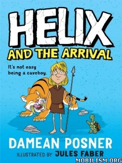 Download ebook Helix & the Arrival by Damean Posner (.ePUB) (.MOBI)