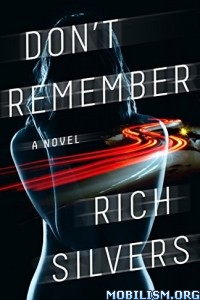 Download ebook Don't Remember by Rich Silvers (.ePUB)