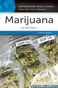 Download ebook Marijuana Second Edition by David E. Newton (.PDF)