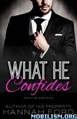 Download ebook What He Confides by Hannah Ford (.ePUB)(.AZW)