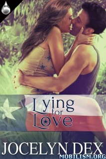 Download ebook Lying for Love by Jocelyn Dex (.ePUB)(.MOBI)