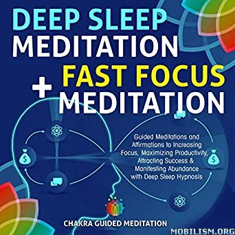 Deep Sleep Meditation + Fast Focus by Chakra Guided Meditation(.M4B)