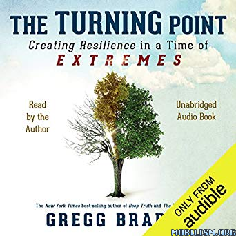 The Turning Point by Gregg Braden
